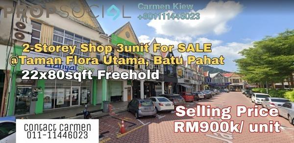 Shop For Sale in Taman Flora Utama, Batu Pahat Freehold Unfurnished 0R/0B 900k